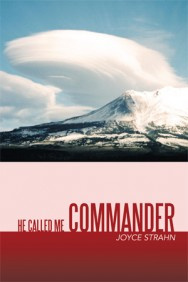 "Book ""He Called Me Commander"" by Joyce Strahn"